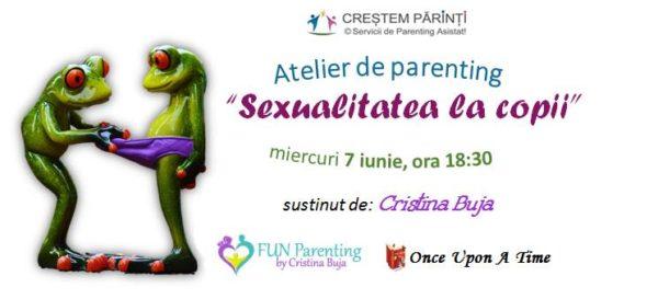"""Atelier pentru parinti, despre """"Sexualitatea la copii"""""""